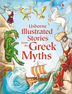 Usborne Illustrated Stories from the Greek Myths