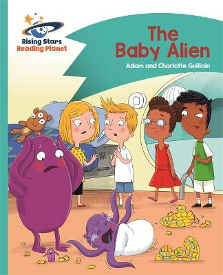 Reading Planet - The Baby Alien - Turquoise: Comet Street Kids