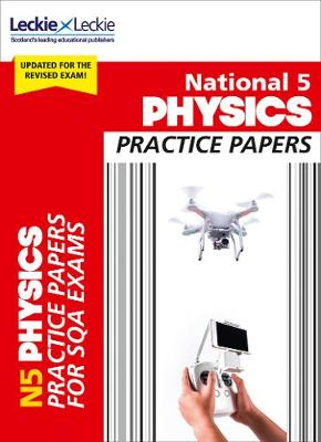 National 5 Physics Practice Papers for New 2019 Exams: Prelim Papers for Sqa Exam Revision