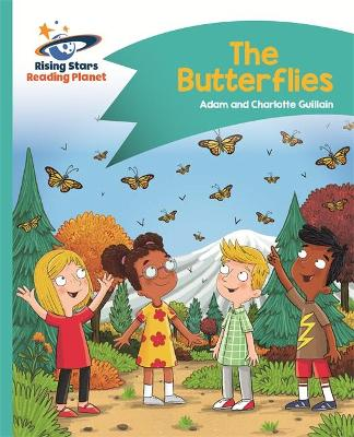 Reading Planet - The Butterflies - Turquoise: Comet Street Kids