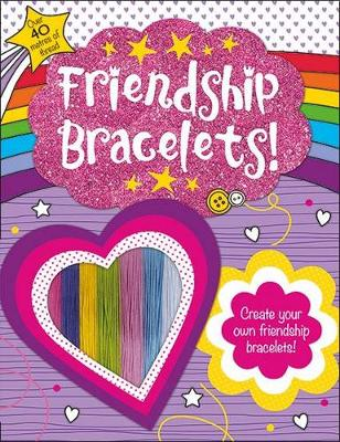 Friendship Bracelets: Awesome Activities