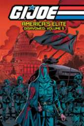 G.I. Joe America's Elite Disavowed Volume 5