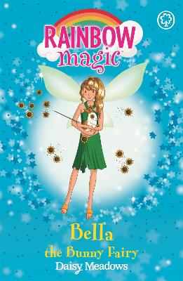 Rainbow Magic: Bella The Bunny Fairy: The Pet Keeper Fairies Book 2