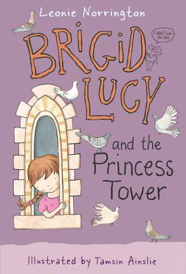 Brigid Lucy and the Princess Tower: Little Hare Books