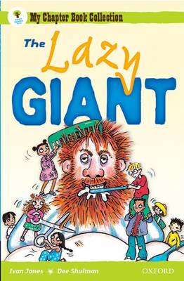 Oxford Reading Tree: All Stars: Pack 1A: the Lazy Giant