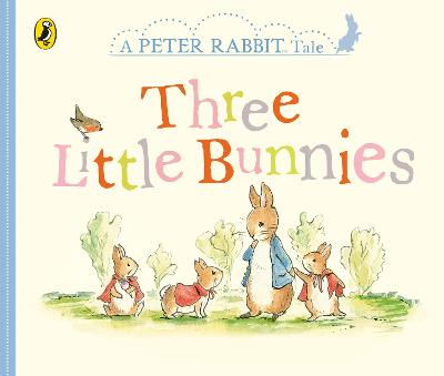 Peter Rabbit Tales - Three Little Bunnies