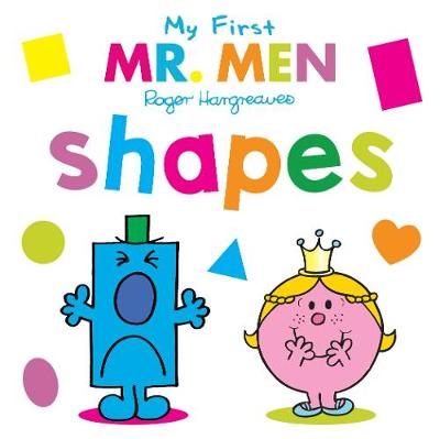 Mr. Men: My First Mr. Men Shapes