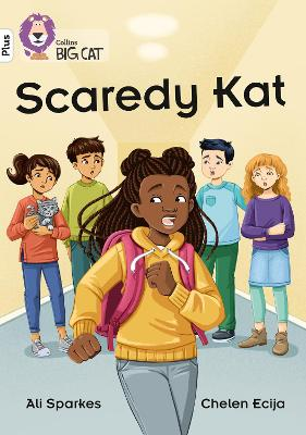 Scaredy Kat: Band 10+/White Plus