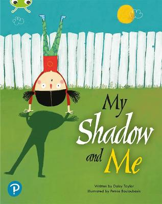 Bug Club Shared Reading: My Shadow and Me (Year 2)