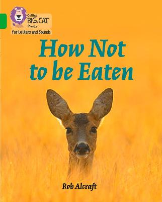 How Not to Be Eaten: Band 05/Green