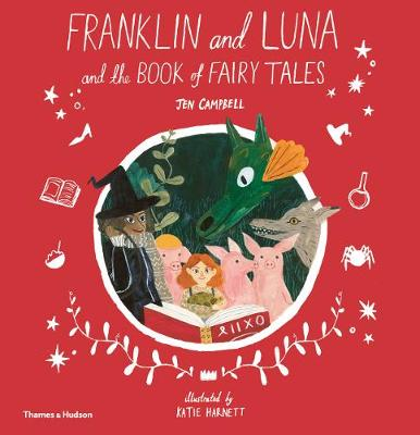 Franklin and Luna and the Book of Fairy Tales