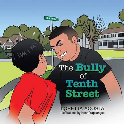 The Bully of Tenth Street