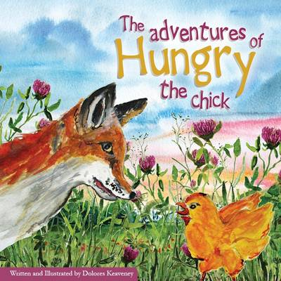 The Adventures of Hungry the Chick