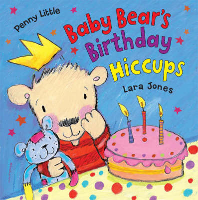 Baby Bear's Birthday Hiccups!