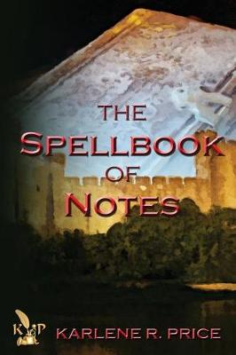The Spellbook of Notes, Magic and Music