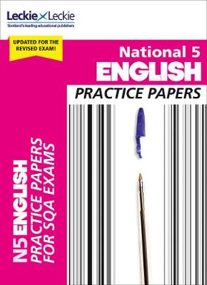 National 5 English Practice Papers for New 2019 Exams: Prelim Papers for Sqa Exam Revision