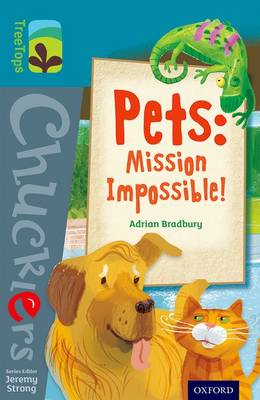 Oxford Reading Tree TreeTops Chucklers: Level 9: Pets: Mission Impossible!