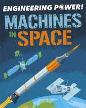 Engineering Power!: Machines in Space