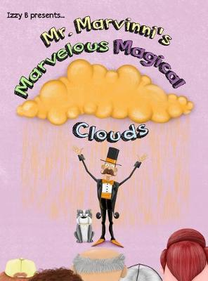 Mr. Marvinni's Marvelous Magical Clouds