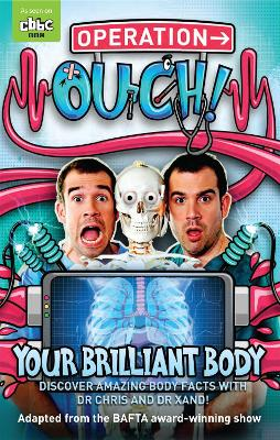 Operation Ouch: Your Brilliant Body: Book 1