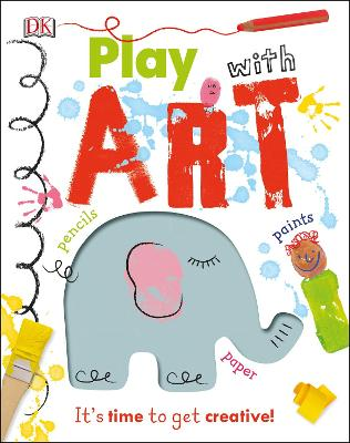 Play With Art: It's Time to Get Creative!