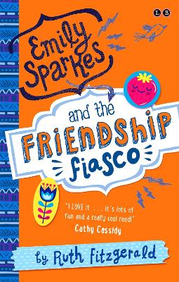Emily Sparkes and the Friendship Fiasco: Book 1