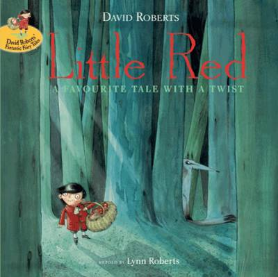 Little Red: A Favourite Tale with a Twist