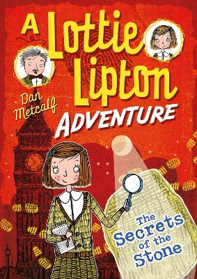 The Secrets of the Stone A Lottie Lipton Adventure