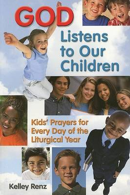 God Listens to Our Children: Kids Prayers for Everyday