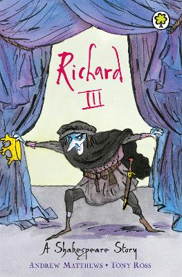 A Shakespeare Story: Richard III