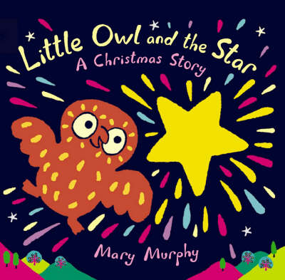 Little Owl And The Star Board Book