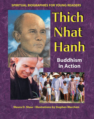 Thich Nhat Hanh: Buddhism in Action