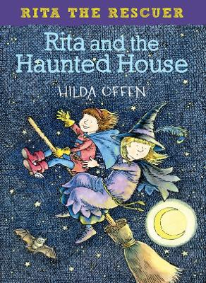 Rita and the Haunted House: Rita the Rescuer