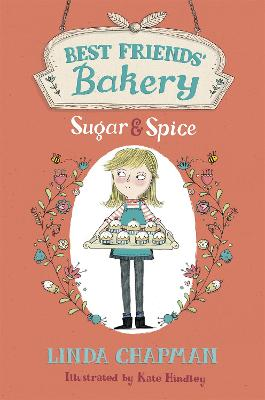 Best Friends' Bakery: Sugar and Spice: Book 1