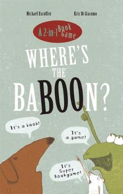 Where's the Baboon?: A 2-in-1 Book Game