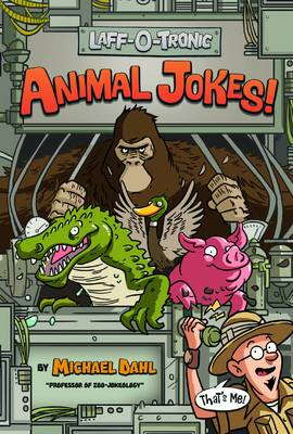 Laff-O-Tronic Animal Jokes (Laff-O-Tronic Joke Books!)