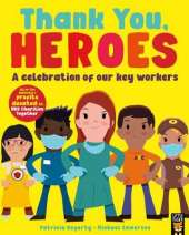 Thank You, Heroes: A celebration of our key workers