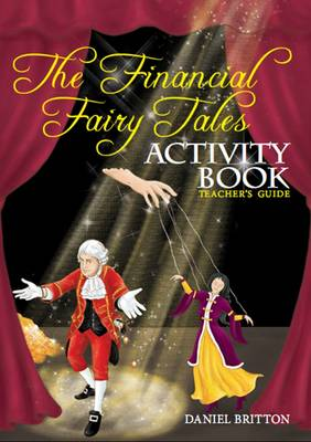 The Financial Fairy Tales: Teacher's Guide