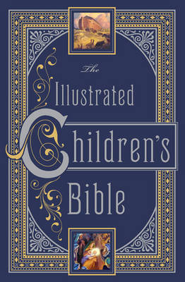 Illustrated Children's Bible (Barnes & Noble Collectible Classics: Omnibus Edition)