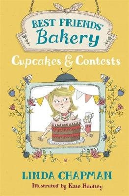 Best Friends' Bakery: Cupcakes and Contests: Book 3