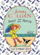 Polly and the Puffin: The Stormy Day: Book 2