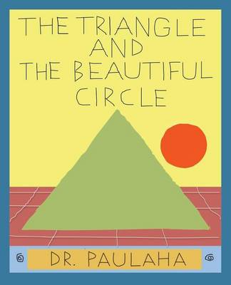 The Triangle and the Beautiful Circle