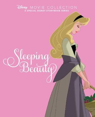 Disney Movie Collection: Sleeping Beauty: A Special Disney Storybook Series