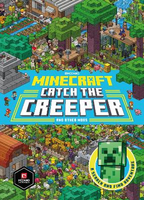 Minecraft Catch the Creeper and Other Mobs: A Search and Find Adventure