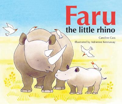Faru the Little Rhino