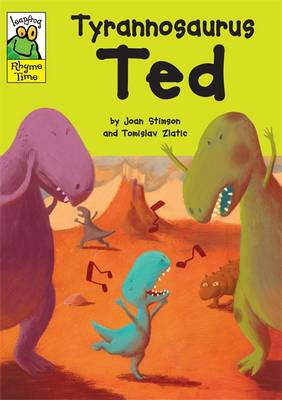Leapfrog Rhyme Time: Tyrannosaurus Ted