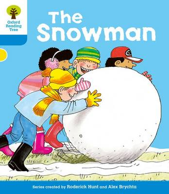 Oxford Reading Tree: Level 3: More Stories A: The Snowman
