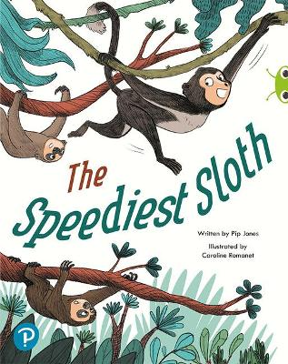 Bug Club Shared Reading: The Speediest Sloth (Year 2)