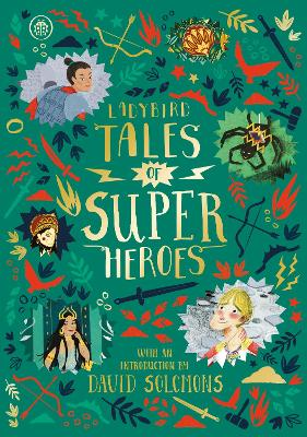 Ladybird Tales of Super Heroes: With an introduction by David Solomons