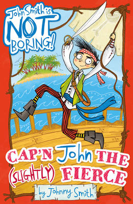 Cap'n John the (Slightly) Fierce